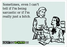 Hilarious joke quote about sarcasm. For more funny short jokes and quotes visit www. Someecards Funny, Funny Quotes, Funny Memes, It's Funny, Sarcastic Ecards, Hilarious E Cards, Madea Quotes, Humorous Sayings, Clever Sayings
