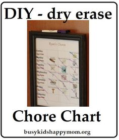 Need something more durable for displaying the kids jobs? Try this super easy DIY dry erase chore chart to keep track of daily chores.