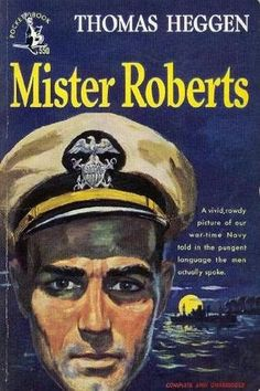 Herman Wouk movies | Mister Roberts by Thomas Heggen