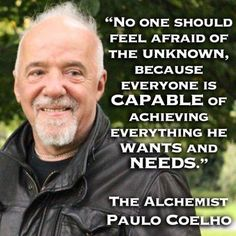 Something to remember when thinking about the future Soul Quotes, Good Life Quotes, Happy Quotes, Paulo Coelho Books, The Alchemist Paulo Coelho, Alchemist Quotes, Inspring Quotes, Great Inspirational Quotes, Development Quotes