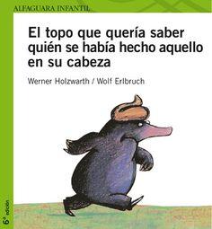 10 libros infantiles imprescindibles - El topo que quería saber…