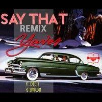 Yaves - Say That (Remix) ft. Dee - 1, Sivion & Big Trant by Rapzilla on SoundCloud