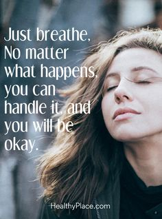 Positive Quote: Just breathe, No matter what happens, you can handle it and you … Motivational Quotes For Life, Uplifting Quotes, Success Quotes, Quotes To Live By, Life Quotes, Inspirational Quotes, Be Positive Quotes, Just Breathe Quotes, You Can Do It Quotes