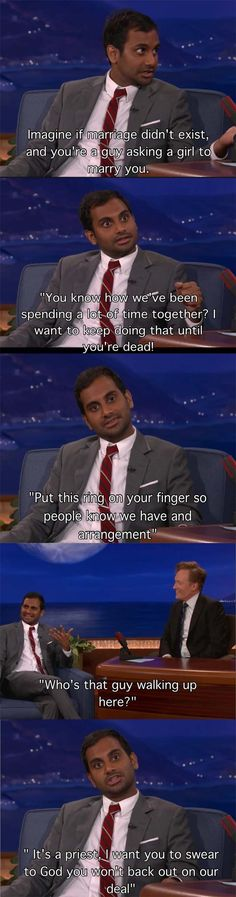 Aziz Ansari #marriage #conan @Meg Ridge @Lisa Alderfer