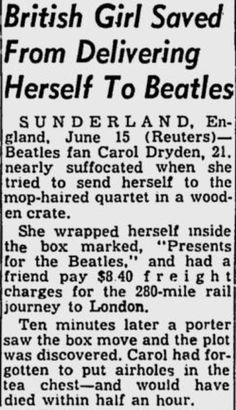 Girl who tried to post herself to The Beatles. Oh my gosh, Haha! But, I would have tried to do that so I shouldn't laugh...