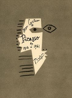 Picasso de 1916-1961. Cover by Pablo Picasso, Jean Cocteau. Author : Jean Cocteau. Publisher : Éditions du Rocher, Monaco, 1962.