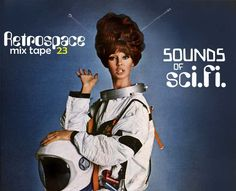 Retrospace: Retrospace Mix Tape #23: Sounds of Sci-Fi
