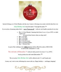 Scentsy's first ever Jolly Holiday Sale! December 1 through December 7, 2014. Go to my workstation, click on the party. www.bettystreet.scentsy.us