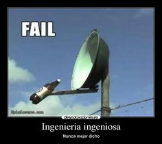 humor,fail,ingenieros
