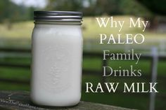 Why My Paleo Family Drinks Raw Milk | The Paleo Mama