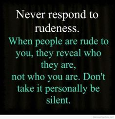 Silence is the best response to rudeness. #islamicquotes