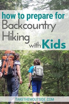 Here's the complete guide to preparing for your first backpacking or backcountry camping trip with toddlers and young kids. You'll get tips on gear, packing, safety, food, fun, and more. #hikingwithkids #backpacking