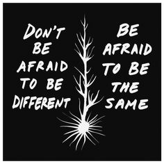 Don't Be Afraid To Be Different Quote Canvas BW - 8 x 8