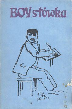 Słówka, Boy (Tadeusz Żeleński), Literackie, 1987, http://www.antykwariat.nepo.pl/slowka-boy-tadeusz-zelenski-p-13290.html