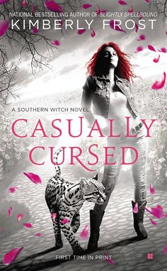 Casually Cursed (A Southern Witch Novel, 5) by Kimberly Frost | 352 pages | Berkley (February 3, 2015)