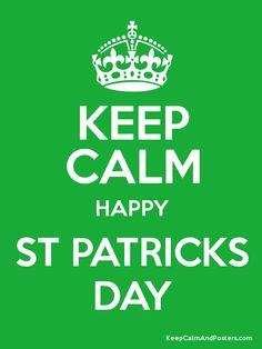 Keep Calm Happy St Patricks Day