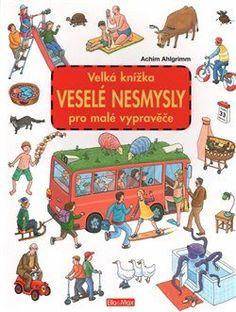 Velká knížka - Veselé nesmysly pro malé vypravěče - Achim Ahlgrimm Drake, Peanuts Comics, Art, Bebe, Art Background, Kunst, Performing Arts
