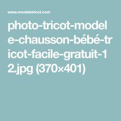 photo-tricot-modele-chausson-bébé-tricot-facile-gratuit-12.jpg (370×401)