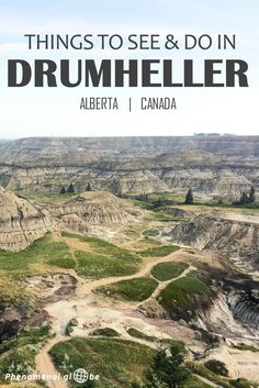 Planning a trip to Drumheller? In this Drumheller sightseeing guide you'll find Alaska, Vancouver Island, British Columbia, Quebec, Travel Advice, Travel Tips, Travel Ideas, Travel Info, Lugares
