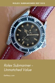Whether you are interested in just one nice Rolex Submariner Reference 5513 for everyday wear, or are seeking out a rare example, or are building a collection, Rolex Submariner watches check all the boxes in terms of desirability, timeless design, durability, coolness factor, and value.