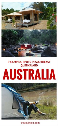 9 camping spots in Southeast Queensland. For a quintessential Aussie experience, why not pitch a tent and enjoy the Southeast Queensland bush.