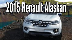 2015 Renault Alaskan Concept High-End Pick-Up for Business Review