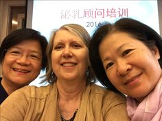 Maggie Yu, right, and Dr. Sophie Leung, left, my two co-instructors for the first half of the IBCLC-training course I wrote, which we taught for the first time in Beijing, September 2016.