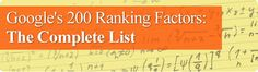 Google's 200 Ranking Factors: The Complete List