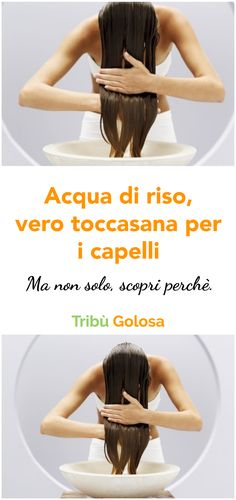 L'acqua di riso, un vero toccasana per i capelli (e non solo) Diy Spa, Natural Remedies, The Cure, Hair Beauty, Personal Care, Fitness, Hair Styles, Health, Curiosity