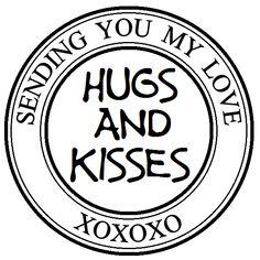 MESSAGE: Sending You My Love; Hugs and Kisses; XOXOXO
