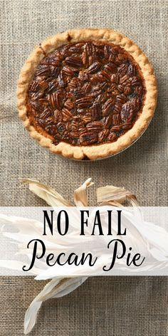 No Fail Easy Pecan Pie Recipe | Simple recipe using basic pantry ingredients for the best ever pecan pie. Makes a great dessert or anytime snack. #Sponsored