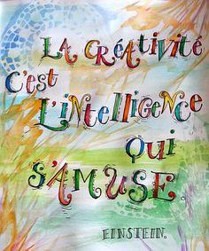 Lettres et couleurs: La créativité Positive Mind, Positive Attitude, Positive Vibes, Me Quotes, Motivational Quotes, Inspirational Quotes, Einstein, Happy Mothers Day Images, How To Speak French