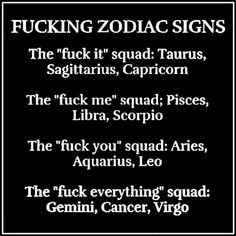 fucking zodiac signs... fuck you