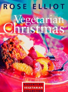 Vegetarian Christmas: Essential vegetarian collection