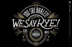 You Say Barley! We Say Rye!  #inspiration  Torso Vertical Inspirations Blogging inspirational work, a visual source for Torso Vertical.  Connect with Torso Vertical Branding, advertising & Illustration  www.facebook.com/TorsoVerticalDesign @torsovertical  www.torsovertical.com