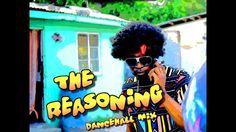 DJ KENNY THE REASONING DANCEHALL MIX MAY 2K17