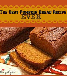 What I made for all of my neighbors this year for their holiday gifts:  My Best Pumpkin Bread Recipe Ever!