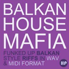 http://www.lucidsamples.com/house-sample-packs/189-balkan-house-mafia.html  BALKAN HOUSE MAFIA