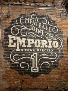 Emporio: A Meatball Joint – faux hand-painted ghost sign « Previous / Next Painted Brick Walls, Faux Brick Walls, Bar A Vin, Brick Art, Building Signs, Sign Writing, Old Signs, Letter Wall, Shop Signs