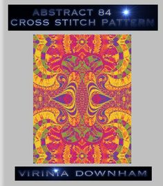Abstract 84 is a stunning Cross Stitch Pattern. It has a total of 30000 stitches and uses 62 DMC cottons. (You get a comprehensive list of cottons needed with this cross stitch pattern.). For best results use 14-count Aida material and a blunt tapestry needle size 24. Finished project sizes are    14 Count, 10 3/4 inches wide x 14 3/8 inches high    16 Count, 9 1/2 inches wide x 12 5/8 inches high    18 Count, 8 3/8 inches wide x 11 1/8 inches high    The center marks appear on the…