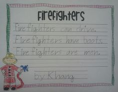 "Carrillo's Kinder""garden"": I get by with a little help from... Community Helpers, Firefighters writing, fire safety week"