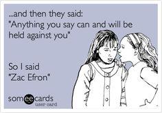Zac Efron lol