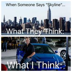 Nissan Skyline GTR Fast And Furious Awesome - Cars and motorcycles - Skyline Gtr R34, Nissan Skyline, Car Jokes, Funny Car Memes, Car Humor, Funny Pics, Funny Pictures, Fast And Furious Cast, Fast And Furious Memes