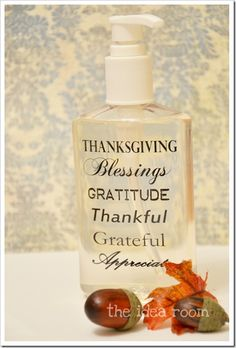 DIY Thanksgiving soap bottle. This is a great idea for gifting or keeping. Filled with hand sanitizer, this could be a pretty and useful gift for teachers who keep hand sanitizers in their rooms. Or use hand-soap-filled bottles for guest bathrooms. Includes Thanksgiving printable, but this could easily be customized for any holiday. Or use any sayings or words for other special occasions (how about customizing for a wedding and placing in church or reception location bathrooms, for instance?).