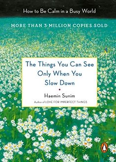 Read [PDF] Books The Things You Can See Only When You Slow Down: Guidance on the Path to Mindfulness from a Spiritual Leader Got Books, Books To Read, Reading Books, Free Reading, Penguin Life, Mindfulness Books, Stefan Zweig, Buddhist Meditation, Motivational Books