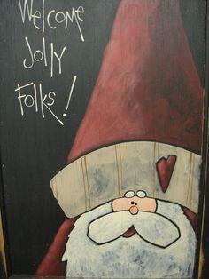Welcome Jolly Folks Santa