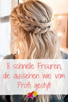 8 quick hairstyles that look like styled by a professional - My CMS Best Steakhouse, Porterhouse Steak, Wedding Guest Hairstyles, Green Nails, Quick Hairstyles, Healthy Options, Hair Trends, Hairdresser, Most Beautiful