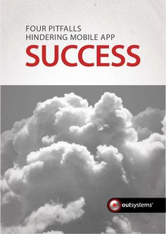 Avoid the Pitfalls Hindering Mobile App Success, Free OutSystems White Paper White Paper, App Development, Mobile App, Success, Learning, Free, Mobile Applications, Teaching, Studying