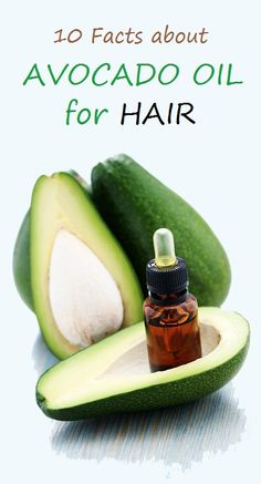 10 Facts about Avocado Oil for Hair