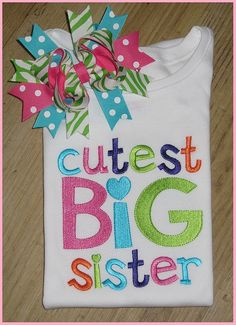 Cutest BIG Sister Sibling Shirt Baby by SouthernBelleBows.